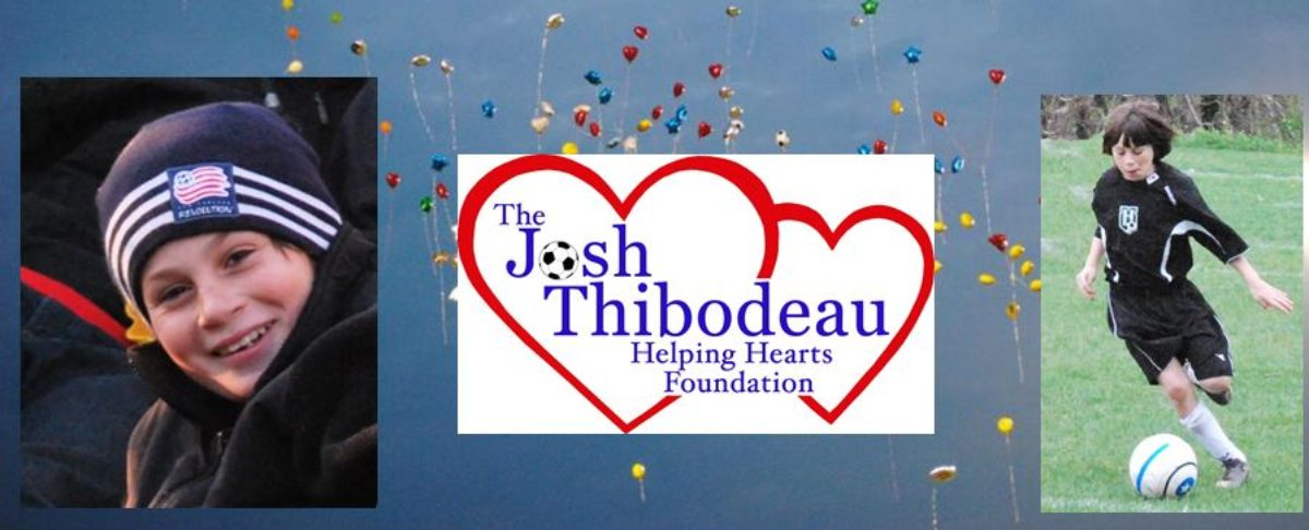 The Josh Thibodeau Helping Hearts Foundation